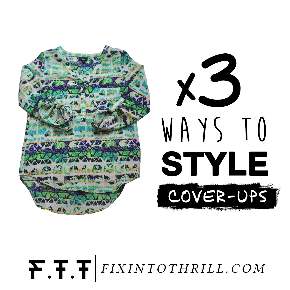 Fixin to Thrill | Austin Fashion Blog: Swimsuit Cover up Styled 3 Ways