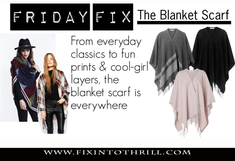 Fixin to Thrill | Style Blog; Blanket Scarf